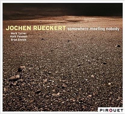 Jochen Rueckert: Somewhere Meeting Nobody
