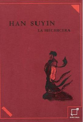La Hechicera, de Han Suyin