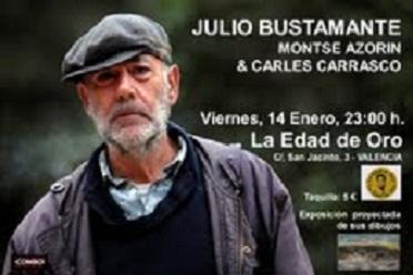 Julio Bustamante en La Edad de Oro de Valencia