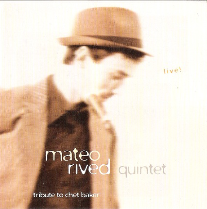 Mateo Rived y su Tribute to Chet Baker