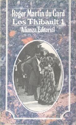 Los Thibault de Roger Martin du Gard (1881-1958)